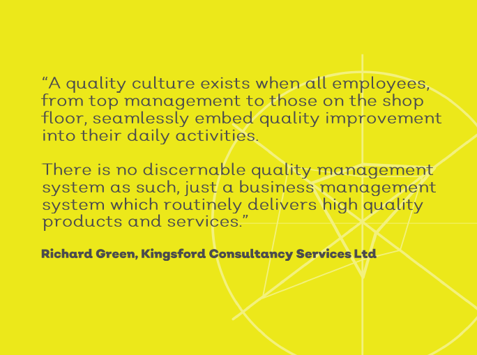 Quality culture exists when all employees