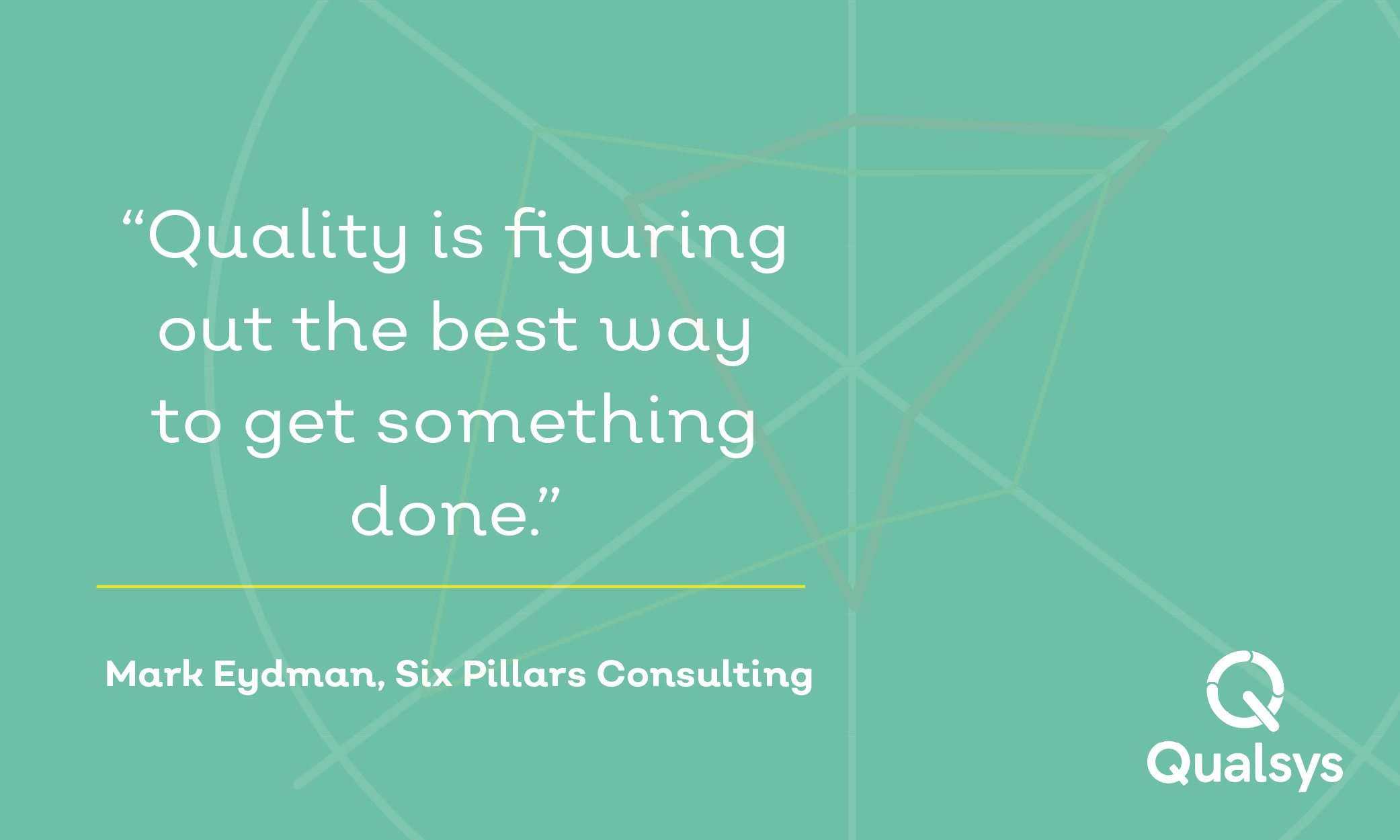 Mark Eydman - Quality is about finding the best way to get something done3