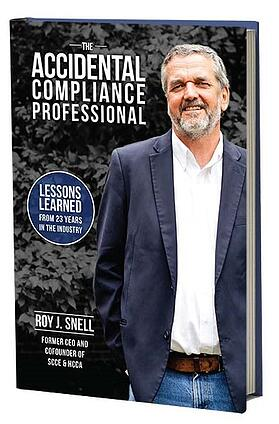 The accidental compliance professional Roy Snell